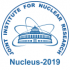 "1–5 July 2019 / LXIX International Conference ""Nucleus-2019"" on Nuclear Spectroscopy and Nuclear Structure ""Fundamental Problems of Nuclear Physics, Nuclei at Borders of Nucleon Stability, High Technologies""."