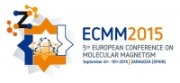 6 - 10 September 2015 / The 5th EUROPEAN CONFERENCE ON MOLECULAR MAGNETISM (ECMM)